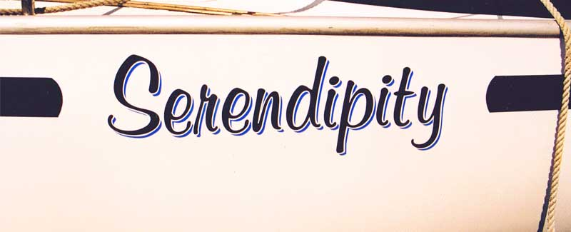 Serendipity Side Name for a Yacht